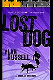 Lost Dog (A Gideon and Sirius Novel Book 3) (English Edition)