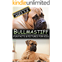 Bullmastiff: Fun Facts & Pictures For Kids, Beginning Readers Ages 3-8