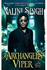 Archangel's Viper (A Guild Hunter Novel Book 10) Kindle Edition