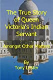 The True Story of Queen Victoria's Indian Servant - Abdul Karim