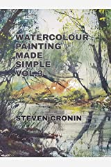 Watercolour Painting Made Simple Vol.3 Kindle Edition