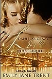 Daniela's Crazy Love: The Prequel (Cooper & Daniela #1)