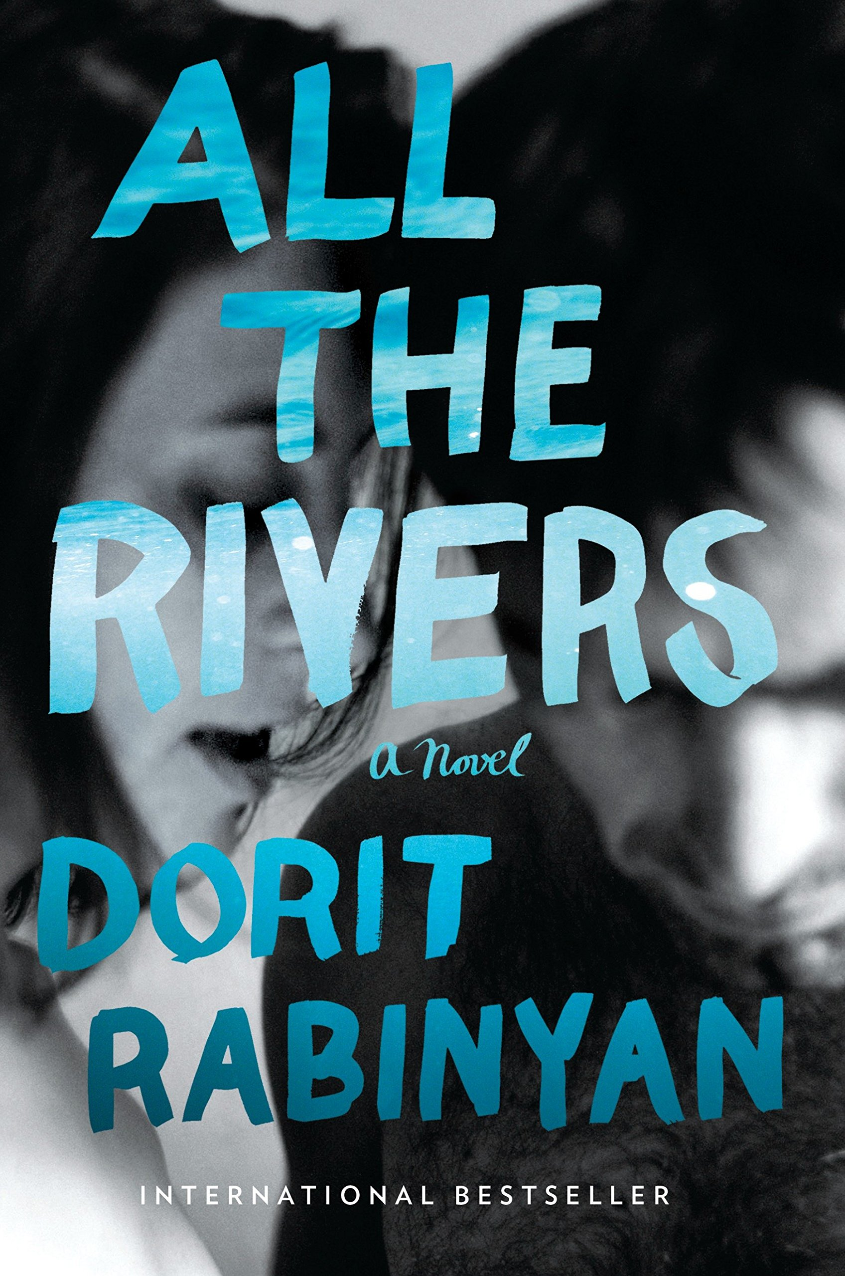 All the Rivers: A Novel by RANDOM HOUSE