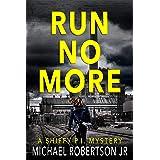 Run No More (Shiffy P.I. Book 1)