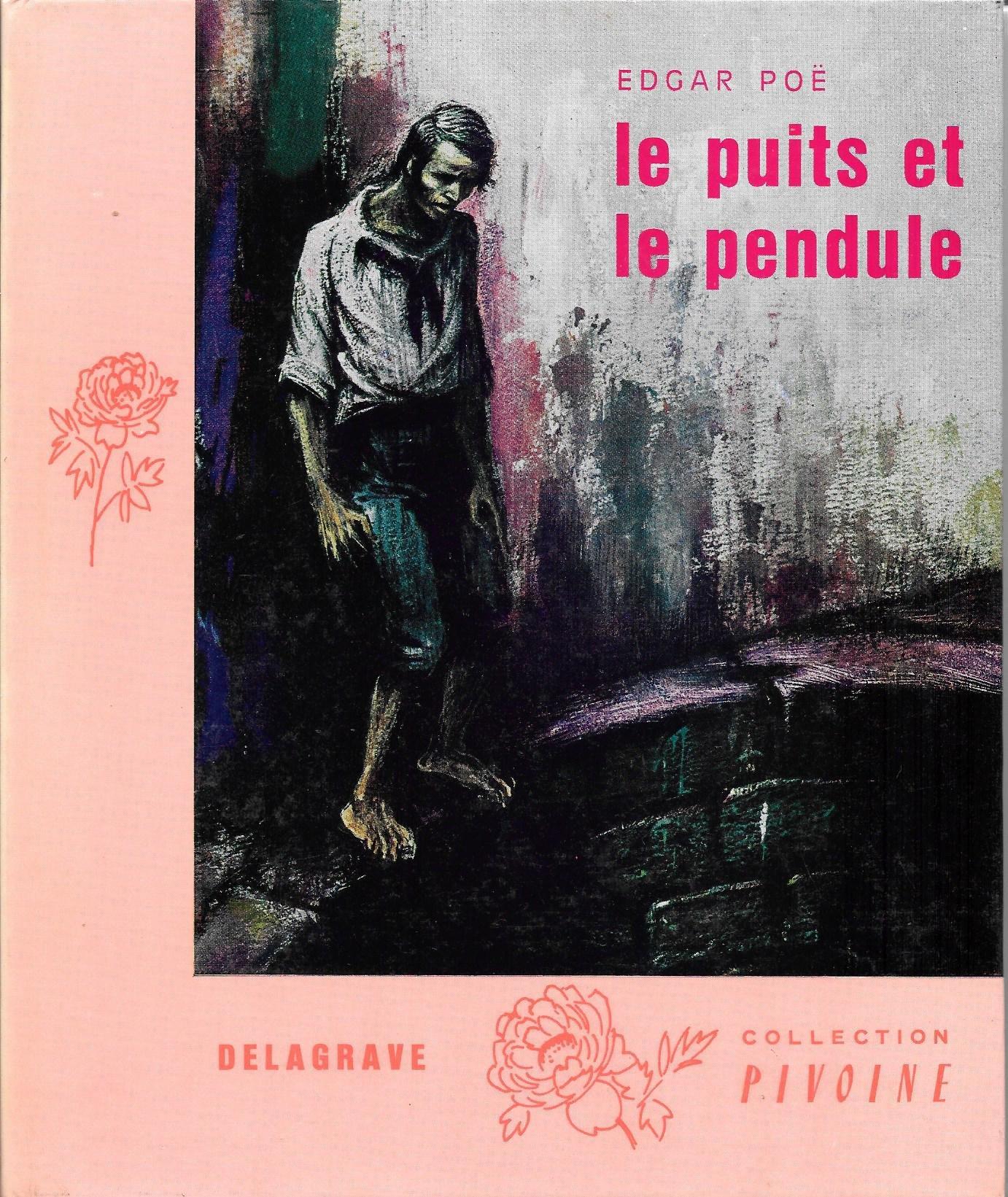Amazon Fr Edgar Poe Le Puits Et Le Pendule Et Autres Histoires Extraordinaires Illustrations De Jacques Pecnard Poe Edgar Allan Livres