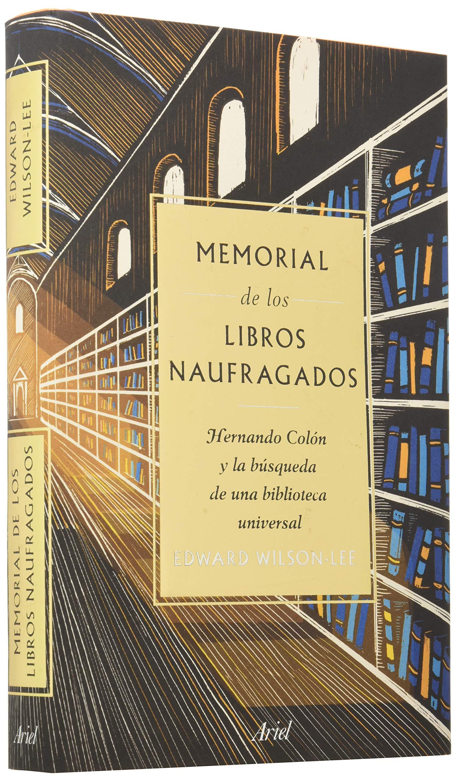 Memorial de los libros naufragados: Hernando Colón y la búsqueda de una biblioteca universal