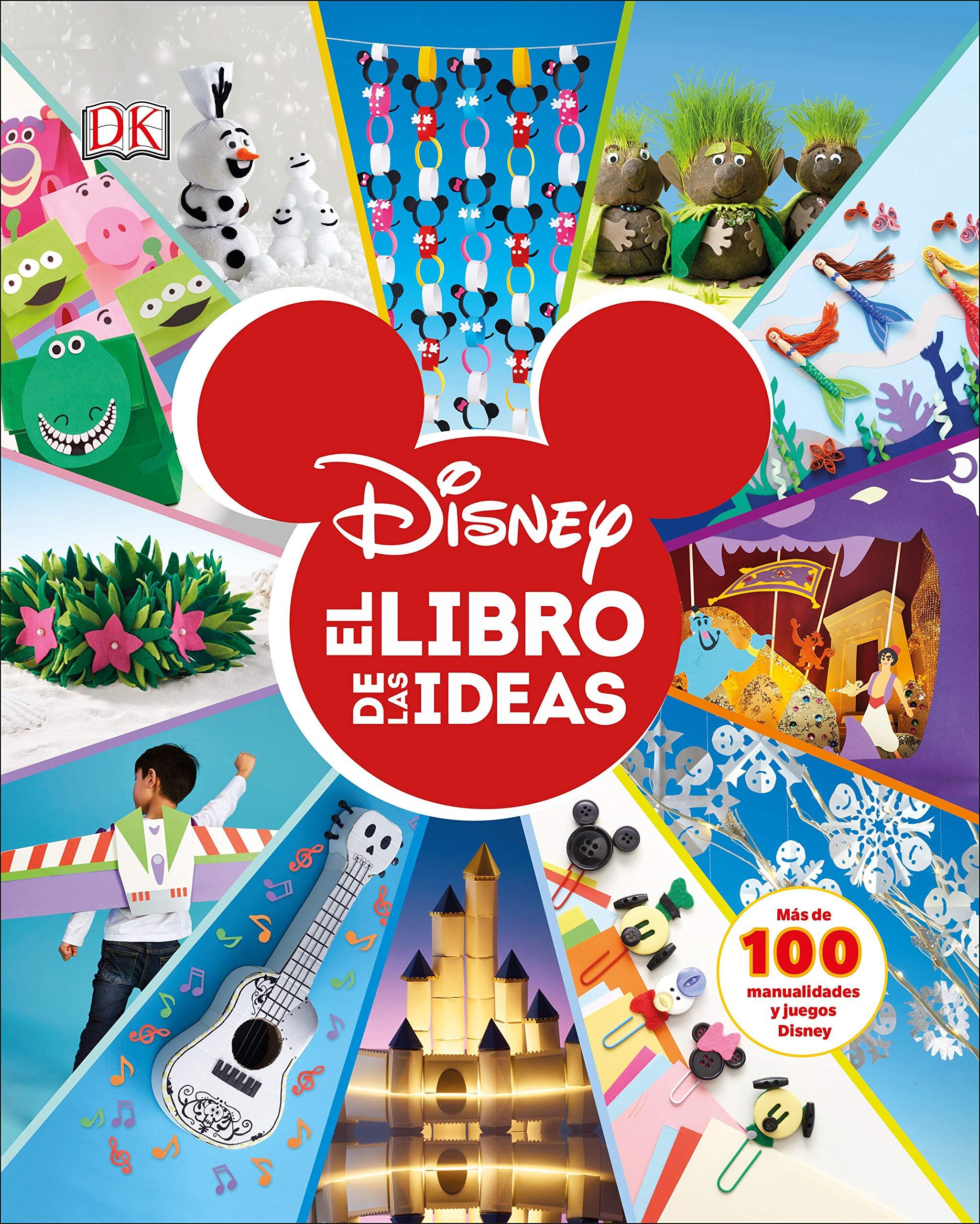 Disney. El libro de las ideas (Spanish Edition) (Spanish) Hardcover – March 5, 2019