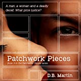 Patchwork Pieces: Patchwork People, Book 3