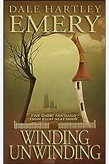 Winding Unwinding Kindle Edition