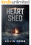 The Heart Shed: A Tragic Necessity