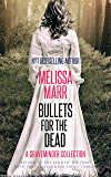 Bullets for the Dead: A Graveminder Collection