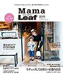 京都・滋賀 子どもと一緒が楽しい Mama Leaf