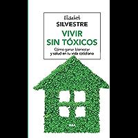 Vivir sin tóxicos (SALUD) (Spanish Edition)