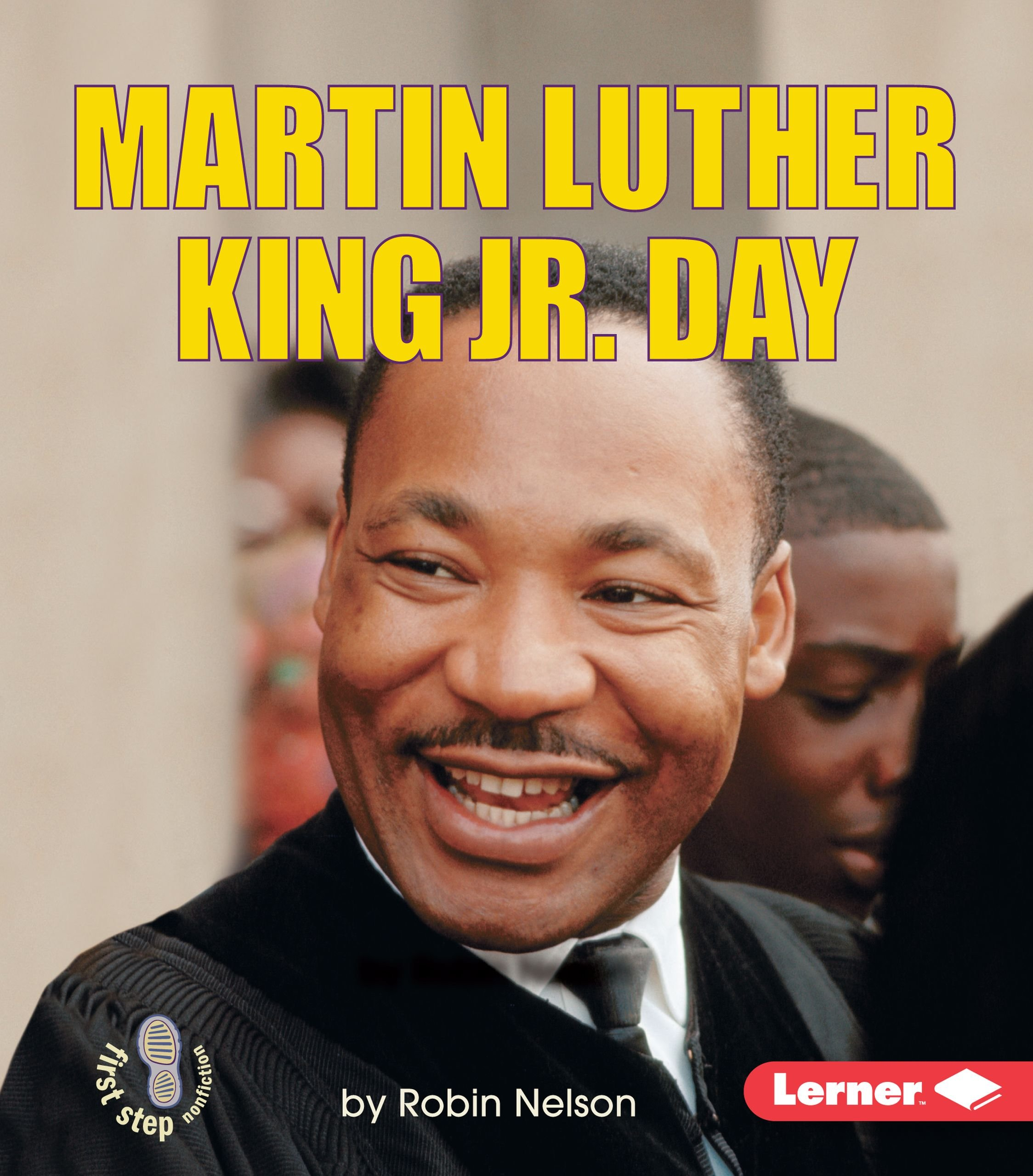 Download Martin Luther King Jr. Day (First Step Nonfiction) pdf epub
