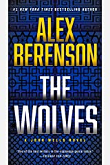 The Wolves (A John Wells Novel Book 10) Kindle Edition