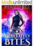 Mortality Bites: An Urban Fantasy Thriller