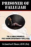 Prisoner of Fallujah (The Al Anbar Chronicles: First Marine Expeditionar Book 1)