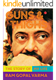 Guns & Thighs: The Story of My Life