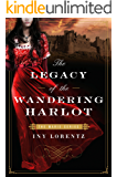 The Legacy of the Wandering Harlot (The Marie Series Book 3)
