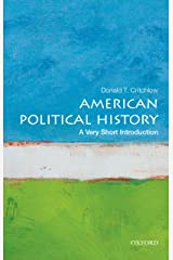 American Political History: A Very Short Introduction (Very Short Introductions) Kindle Edition