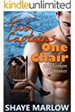 Two Captains, One Chair: An Alaskan Romantic Comedy (Alaskan Romance Book 2)