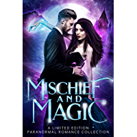 Mischief and Magic: A Limited Edition Paranormal Romance Collection (English Edition)