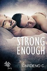 Strong Enough: A Contemporary Gay Romance (Family Collection) Kindle Edition