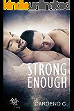 Strong Enough (Family Collection)