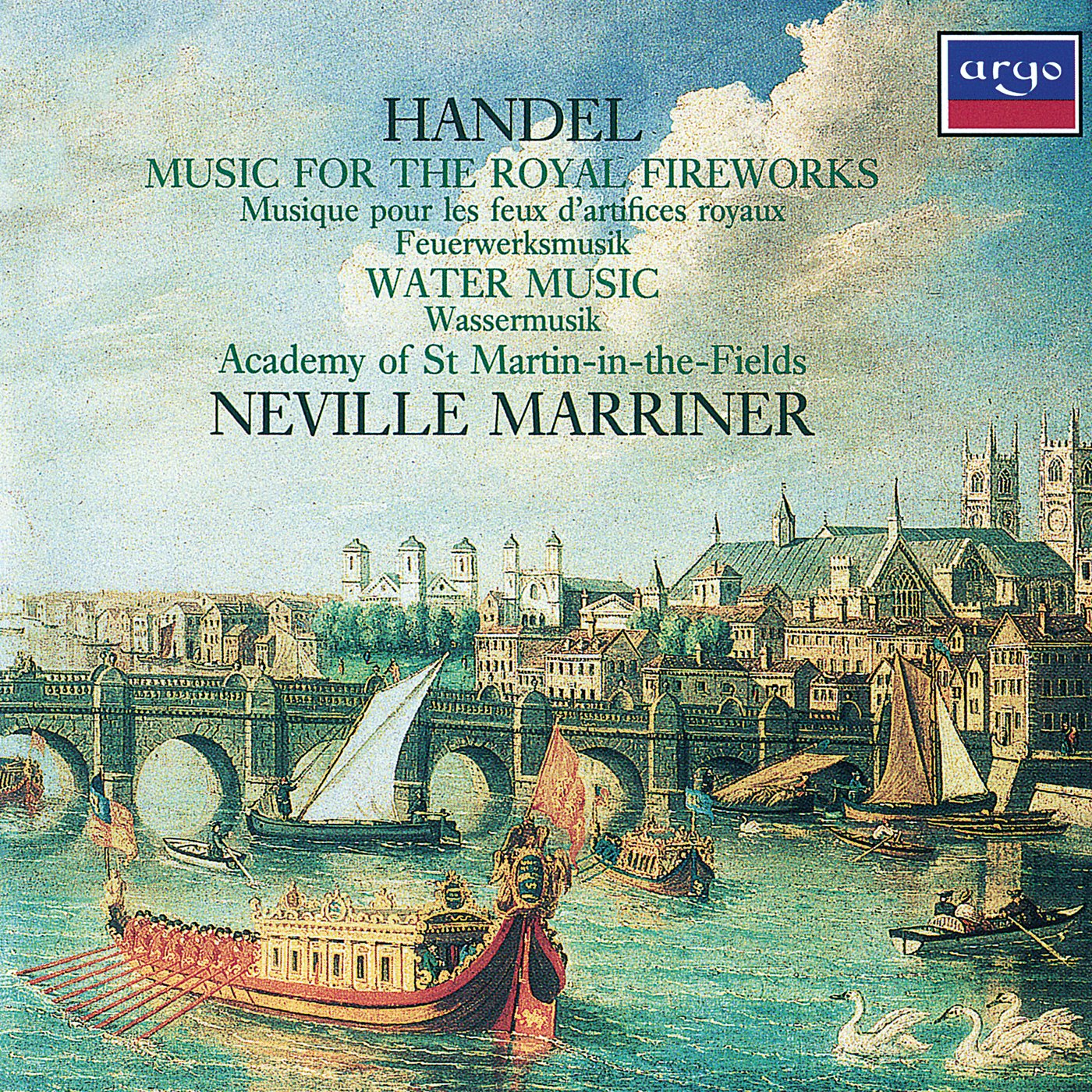 Handel: Music for the Royal Fireworks / Water Music by MARRINER/ACADEMY OF