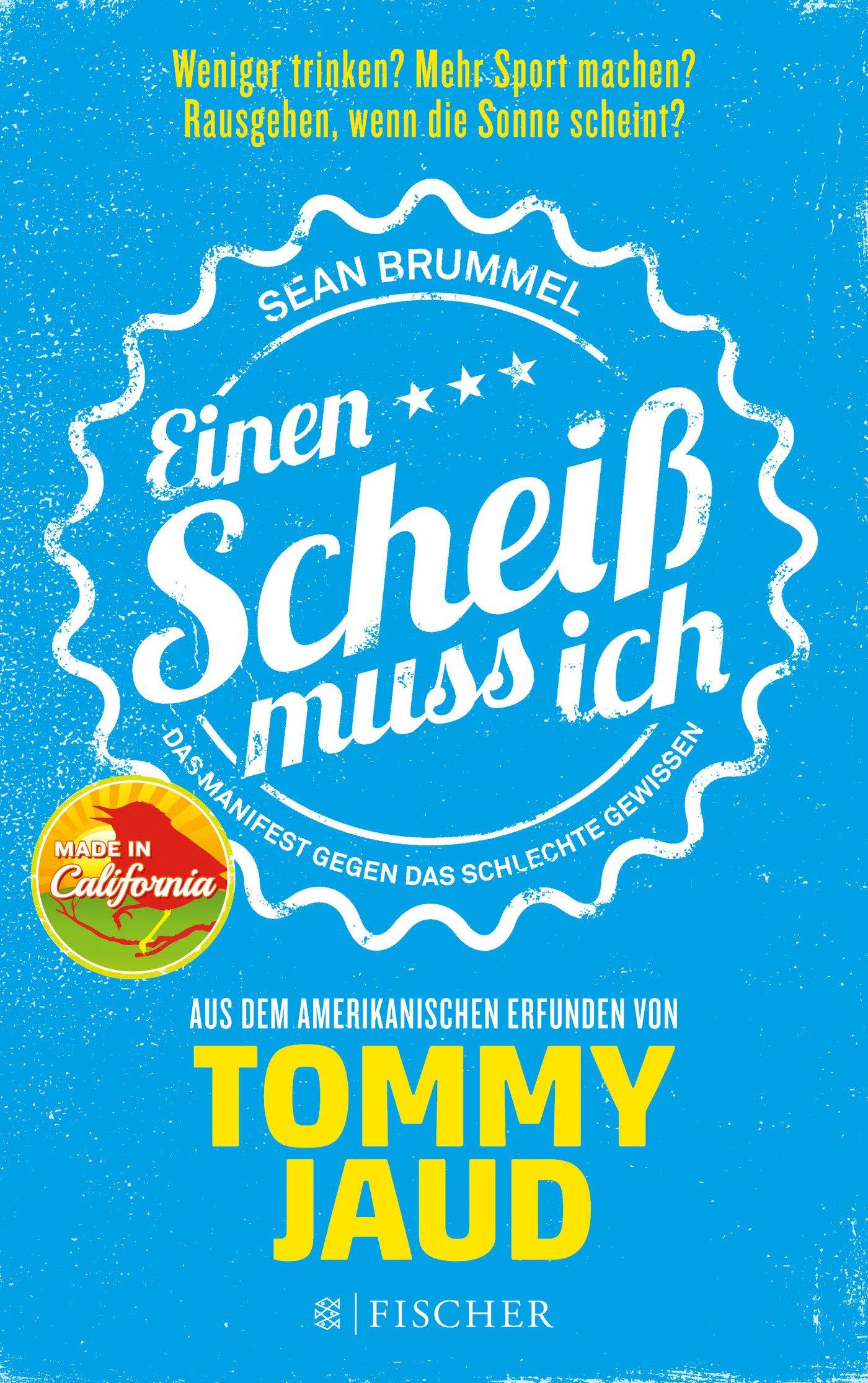 Sean Brummel: Einen Scheiß muss ich: 9783596032273: Amazon.com: Books