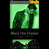 Black Hat Hacker: A Standalone Mafia Romance (Chicago Syndicate Book 6) (English Edition)