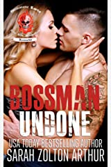 Bossman: Undone (Brimstone Lords MC Book 1) Kindle Edition