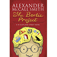 The Bertie Project (44 Scotland Street) (English Edition)