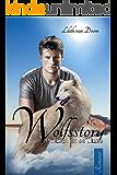 Wolfsstory - Plötzlich ist es Liebe