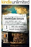 Mordacious (The City Series Book 1)
