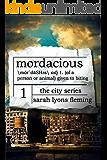 Mordacious (The City Series Book 1) (English Edition)
