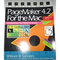Pagemaker 4.0 for the Mac: Everything You Need to Know (Prima's Macintosh Series)