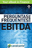 Perguntas Frequentes Sobre EBITDA (Your eBook in Finance Livro 1)