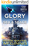 Glory for Sea and Space (Star Watch Book 4) (English Edition)