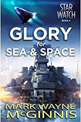 Glory for Sea and Space (Star Watch Book 4) Kindle Edition
