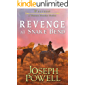 Western: Revenge at Snake Bend (A Western Frontier Fiction)