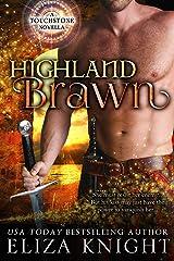 Highland Brawn (Touchstone Book 2) Kindle Edition