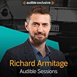 Richard Armitage: Audible Sessions: FREE Exclusive Interview