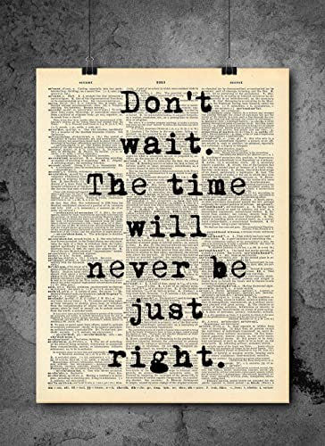 Amazon.com: Don\'t Wait Time Never Right Quote Dictionary Art Print ...