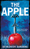 The Apple: History's greatest mystery. Mankind's greatest theft. (English Edition)