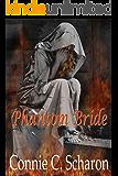 Phantom Bride (Highland Legends Book 2)