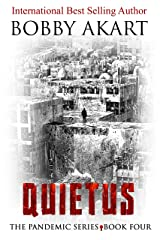 Pandemic: Quietus: A Medical Thriller Series (The Pandemic Series Book 4) Kindle Edition