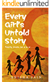 Every Girl's Untold Story: Puberty, Dreams, Sex & So on...