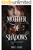 Mother of Shadows: A Dark Fantasy Romance (The Chosen Book 1)