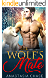 The Wolf's Mate: A Paranormal Shifter Romance (Alpha Wolves Of Myre Falls Book 3)